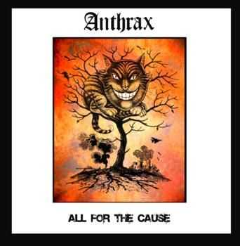 Anthrax - All For The Cause (2012)