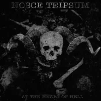 Nosce Teipsum - At The Heart Of Hell (2012)