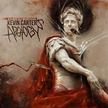 Kevin Carter's Apology - Every Flag Will Be Burned (EP) (2012)