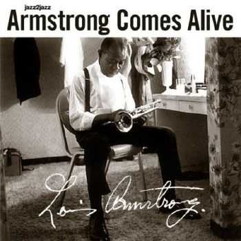 Louis Armstrong - Armstrong Comes Alive. Extended (2012)