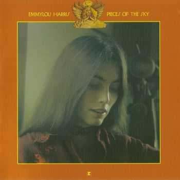 Emmylou Harris - Pieces Of The Sky 1975 (2004)