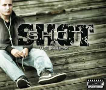 Shot - S.H.O.T. (2012)