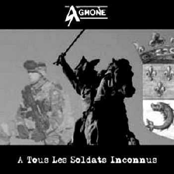 Aghone - A Tous Les Soldats Inconnus (2012)