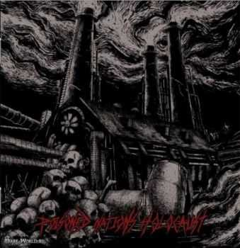 Toxic Hate - Poisoned Nations Holocaust (2012)