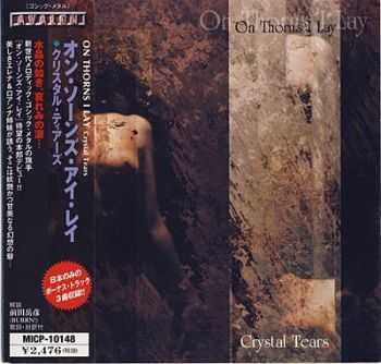 On Thorns I Lay - Crystal Tears 1999 [Japanese Edition] [LOSSLESS]