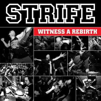 Strife - Witness A Rebirth (2012)