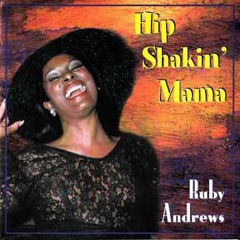 Ruby Andrews - Hip Shakin' Mama (1998)