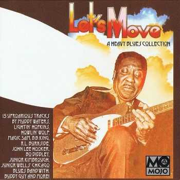 VA - Let's Move: A Heavy Blues Collection (2012)