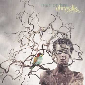 Man On Fire - Chrysalis (2011) FLAC