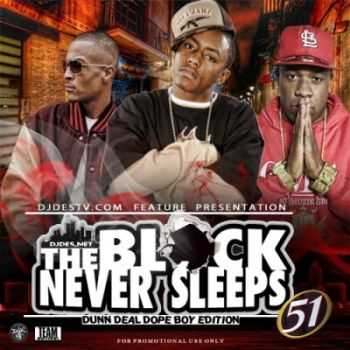 VA - The Block Never Sleeps Dunn Deal 51 (2012)