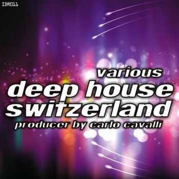 VA - Deep House Switzerland (Producer By Carlo Cavalli) (2012)