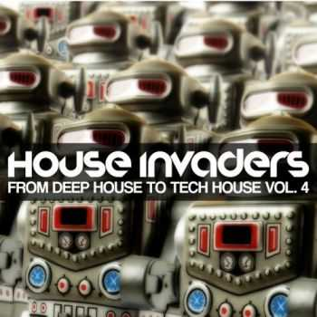VA - House Invaders - from Deep House to Tech House Vol 4 (2012)