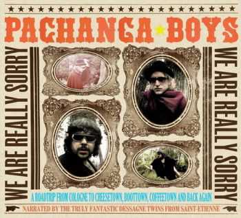 Pachanga Boys - We Are Really Sorry (2012)