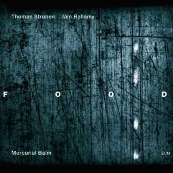 Food - Mercurial Balm (2012)