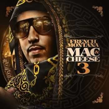 French Montana - Mac & Cheese 3 (2012)