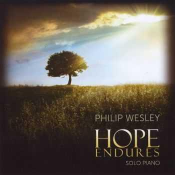 Philip Wesley - Hope Endures (2012)