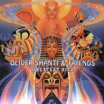 Oliver Shanti & Friends - Greatest Hits [2CD] (2011) FLAC