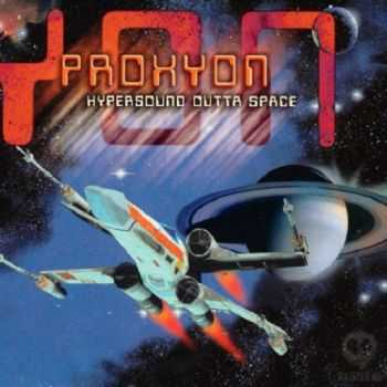 Proxyon - Hypersound Outta Space [2 CD] (2005)