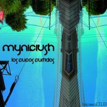 Myniciush - Los Cucos Curtidos (2012)