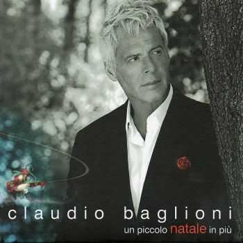 Claudio Baglioni - Un Piccolo Natale In Piu (2012)
