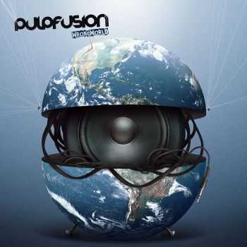 PulpFusion - Wrong World (2012)