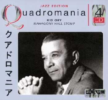 Kid Ory - Mahagony Hall Stomp (Quadromania, 4 CD)