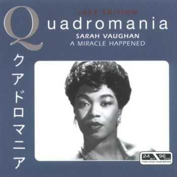 Sarah Vaughan - A Miracle Happened (Quadromania, 4 CD)