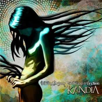 Kandia - Inward Beauty - Outward Reflection (2010)