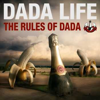 Dada Life - The Rules Of Dada [Extended Versions] (2012)