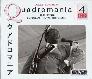 B.B. King - Everyday I Have The Blues (Quadromania, 4 CD)