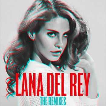 Lana Del Rey - The Remixes (2012)