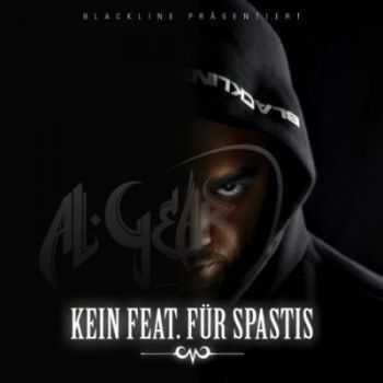 Al Gear - Kein feat für Spastis (2012)