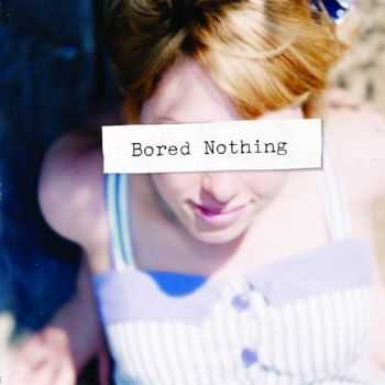 Bored Nothing - Bored Nothing (2012)