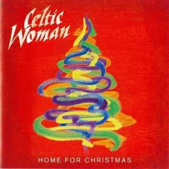 Celtic Woman - Home for Christmas (2012) FLAC