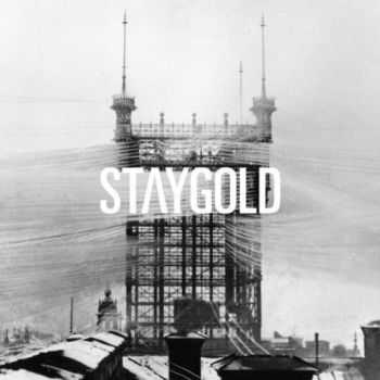 Staygold - Rain On Our Parade (2012)
