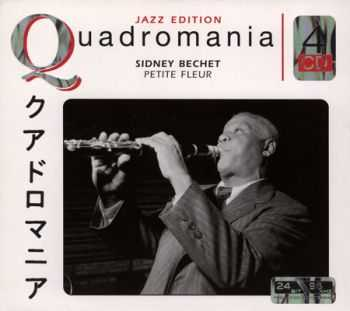 Sidney Bechet - Petite Fleur (Quadromania, 4 CD)
