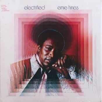 Ernie Hines - Electrified (1972)