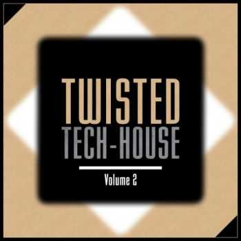 VA - Twisted Tech House Vol 2 (2012)