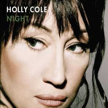 Holly Cole - Night (2012)