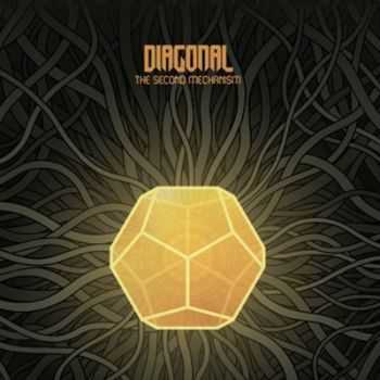 Diagonal - The Second Mechanism (2012)