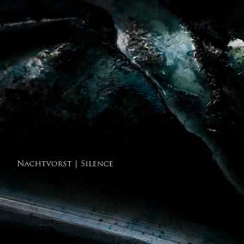 Nachtvorst - Silence (2012) Lossless