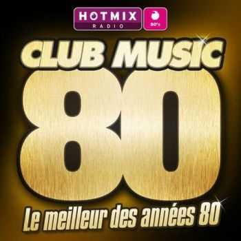 VA - Club Music 80 (Le meilleur des annees 80) (2012)