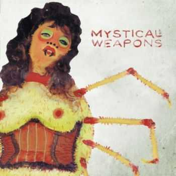 Mystical Weapons - Mystical Weapons (2013)