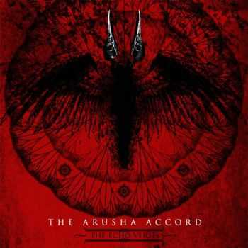 The Arusha Accord - The echo verses (2009)