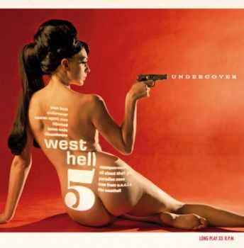 West Hell 5 - Undercover (2012)