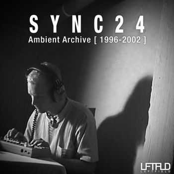 Sync24 - Ambient Archive [1996-2002] (2012)