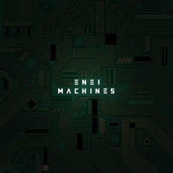 Enei – Machines (2012)