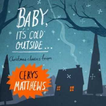 Cerys Matthews - Baby, It's Cold Outside (2012)