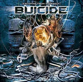 Buicide - Escaping From Youself 2009 [LOSSLESS]