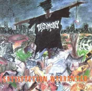 Testimony - Satisfaction Warranted 1993 [LOSSLESS]